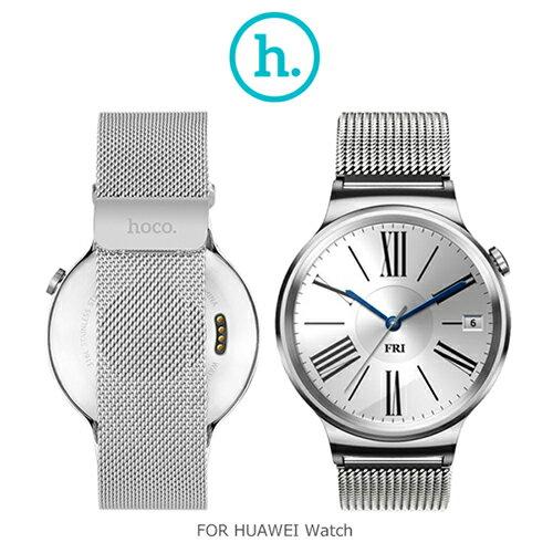 【愛瘋潮】hoco HUAWEI Watch 格朗錶帶米蘭尼斯款
