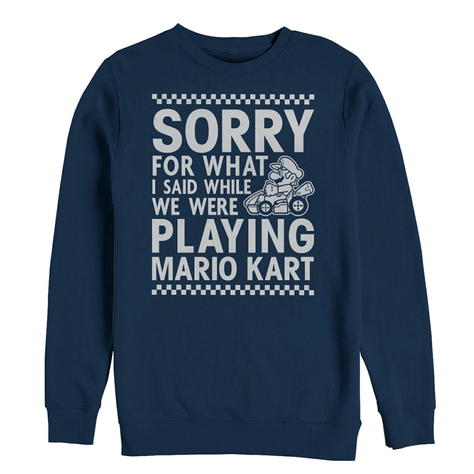 85776028e Nintendo Sorry For What I Said Playing Mario Kart Mens Graphic Sweatshirt 0