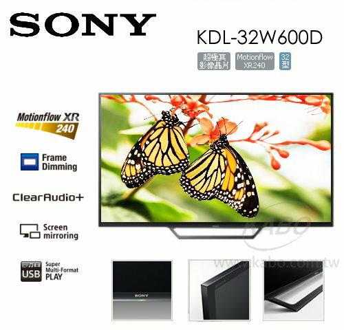 【佳麗寶】-(SONY)BRAVIA 液晶電視-W600D 系列-32型【KDL-32W600D】