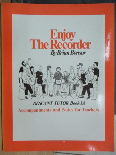 【書寶二手書T2/音樂_XEV】Enhoy the recorder_Brian bonsor