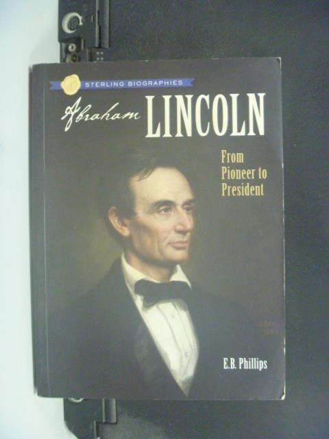 【書寶二手書T3/傳記_GTE】Abraham Lincoln_Ellen Blue Phillips