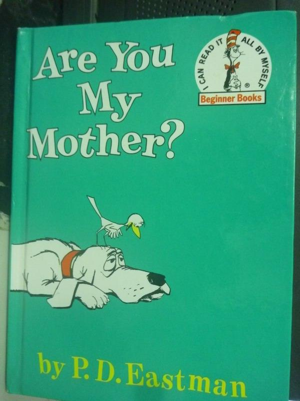 【書寶二手書T1/少年童書_YHL】Are You My Mother?_P.D.Eastman