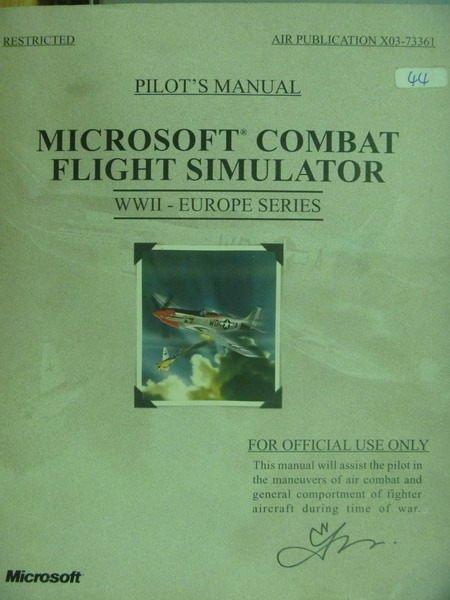 【書寶二手書T6/軍事_QIQ】Microsoft Combat Flight Simulator