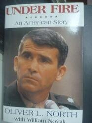 【書寶二手書T6/傳記_XBO】Under Fire_Oliver North