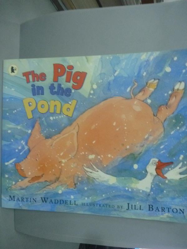 ~書寶 書T1/少年童書_WGH~The Pig in the Pond_Martin W