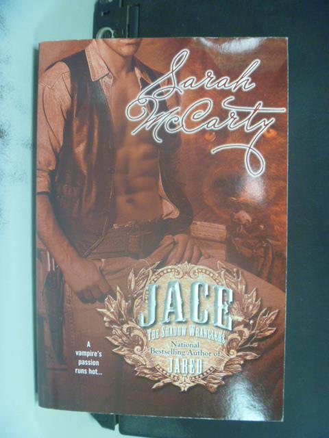 【書寶二手書T6/原文小說_GRV】Jace (Shadow Wranglers)_Sarah McCarty