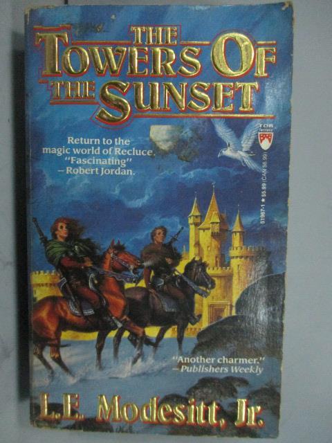 ~書寶 書T2/原文小說_LPA~The Towers of the Sunset_L.E