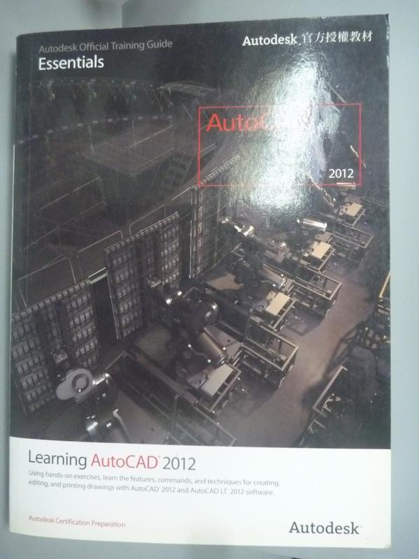 【書寶二手書T1/電腦_WFS】Learning Autodesk AutoCAD 2012_Autodesk_附光碟