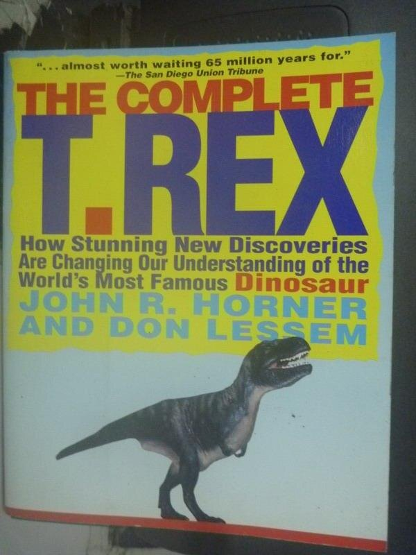 【書寶二手書T5/動植物_YCU】The Complete T. Rex: How Stunning New