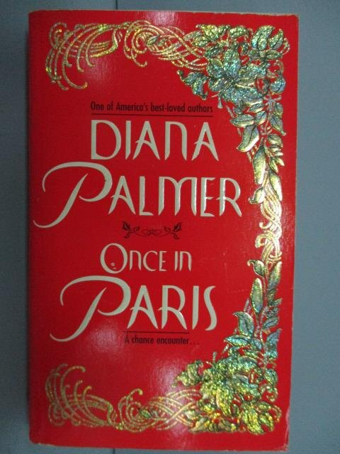 ~書寶 書T5/原文小說_NNW~Once in Paris_Diana Palmer
