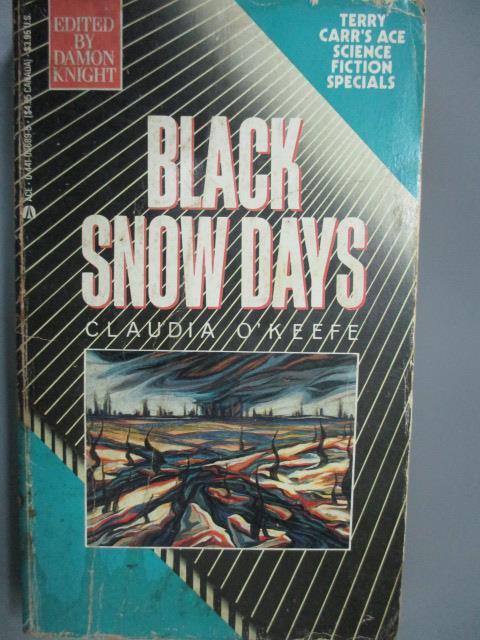 ~書寶 書T8/原文小說_IBQ~Black Snow Days