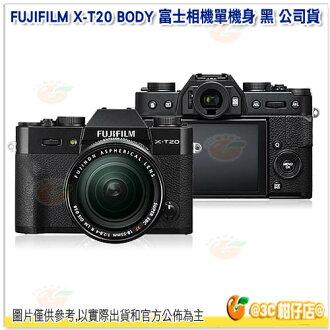現貨 FUJIFILM X-T20 BODY 富士相機 單機身 黑色 公司貨 觸控螢幕 場景識別 4K XT20