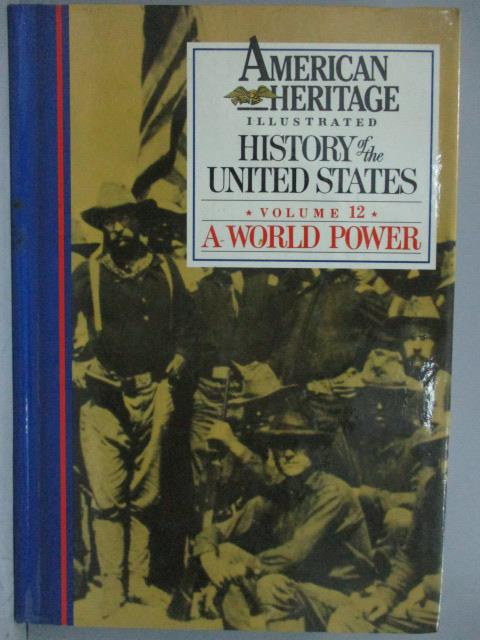 ~書寶 書T8/歷史_ZCK~American Heritage_Vol.12_A World Power