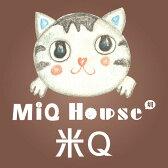 MiQHouse