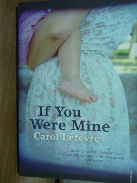 ~書寶 書T4/原文書_PJZ~If You Were Mine_Carol Lefevr