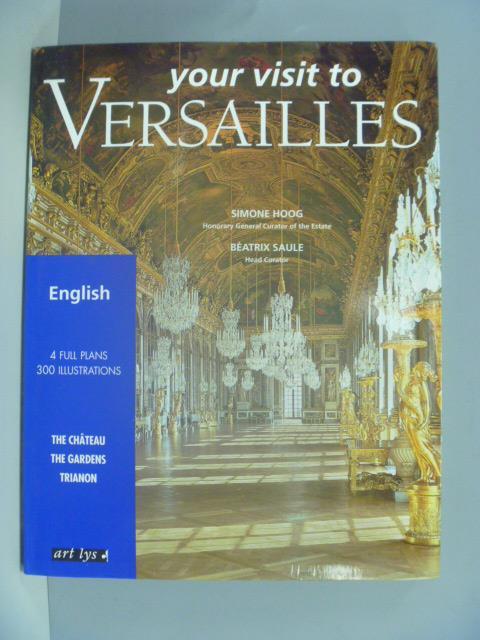 【書寶二手書T1/旅遊_ZEQ】Your visit to Versailles_Simone Hoog