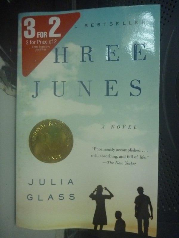 ~書寶 書T6/原文小說_LGL~Three Junes_ 490_Julia Glass