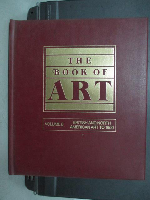 【書寶二手書T5/藝術_QEM】The Book of Art_Vol.6_British and North…