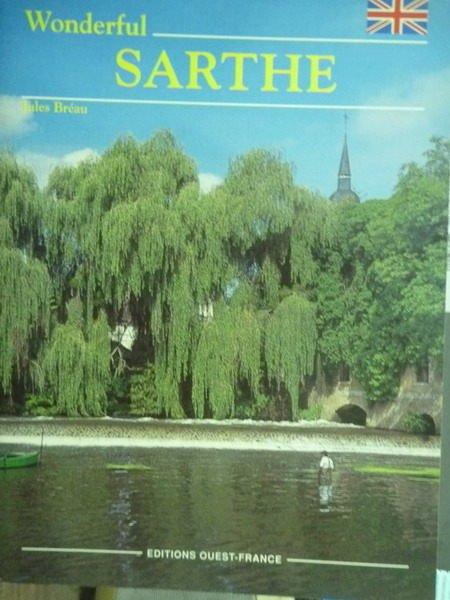 【書寶二手書T9/地理_PHX】Wonderful Sarthe_Jules Br?au