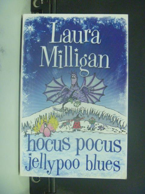【書寶二手書T4/原文小說_JHP】Hocus Pocus Jellypoo Blues_Laura Milligan