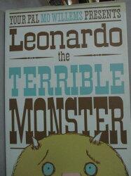 【書寶二手書T7/少年童書_WGE】Leonardo The Terrible Monster_Willems, Mo