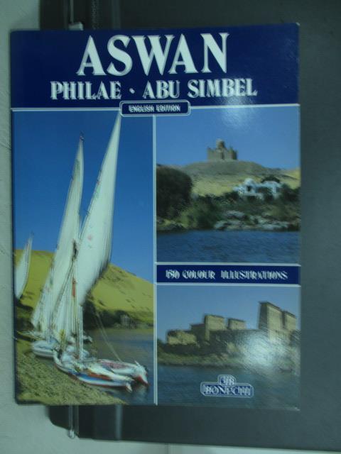 ~書寶 書T8/旅遊_PCZ~ASWAN_Philae~Abu Simbel
