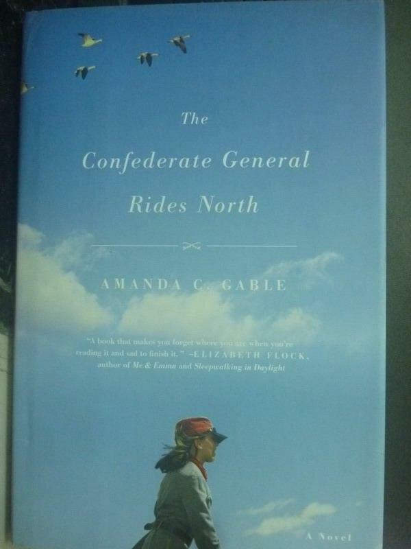 【書寶二手書T4/原文小說_ZHZ】The Confederate General Rides North