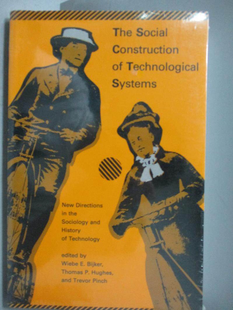 【書寶 書T5/科學_ZDX】The Social Construction of Technological Sys