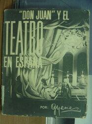 【書寶二手書T5/藝術_PCS】Don Juan Y El Teatro en espana