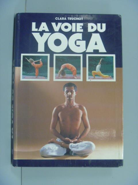 【書寶二手書T1/體育_NGO】La voie du yoga?_Truchot Clara?