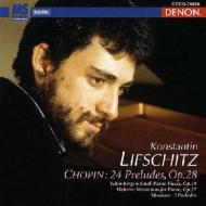 【小閔的古典音樂世界】DENON 列夫席茲(Konstantin Lifschitz)/蕭邦:24首前奏曲[Chopin: 24 Preludes]【1CD】