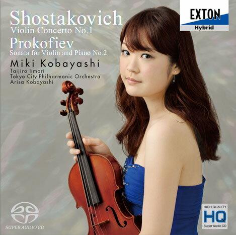EXTON小林美樹(MikiKobayashi)蕭士塔高維契:小提琴協奏曲第1號、普羅高菲夫:小提琴奏鳴曲第2號[Shostakovich:ViolinConcertoNo.1、Prokofiev:ViolinSonataNo.2]【1SACD】