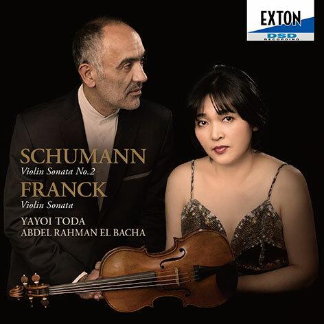 EXTON 戶田彌生(Yayoi Toda)&艾爾巴夏(Abdel Rahman El Bacha)/舒曼:第2號小提琴奏鳴曲&法朗克:小提琴奏鳴曲(Schumann:Violin Sonata No..