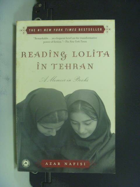 ~書寶 書T4/原文小說_GMY~Reading Lolita in Tehran_Naf