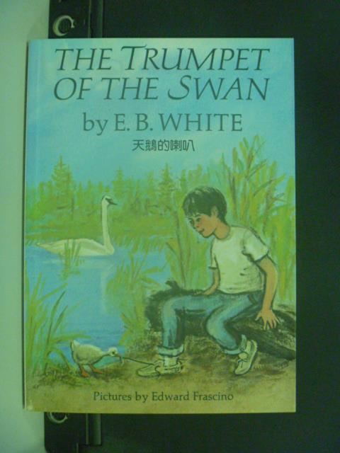 【書寶二手書T6/原文小說_JGZ】The Trumpet of the Swan (天鵝的喇叭)_E.B.White