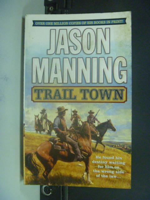 【書寶二手書T7/原文小說_KOM】Trail Town_Manning, Jason