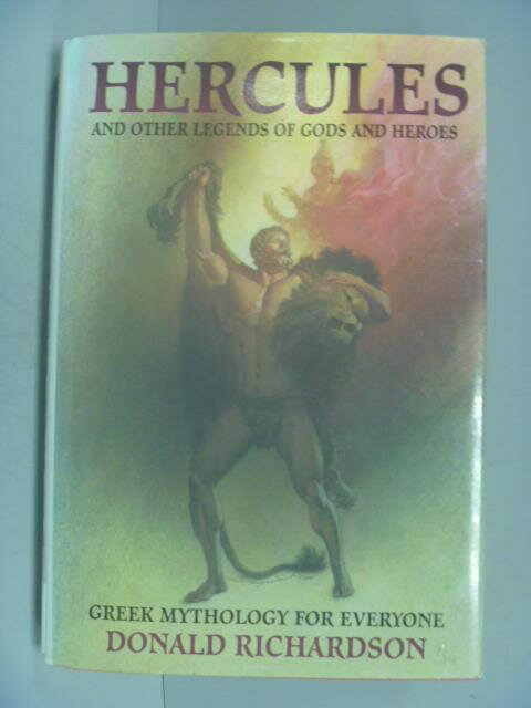 ~書寶 書T9/原文小說_IEY~Hercules and Other Legends o