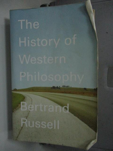 【書寶二手書T1/哲學_LCC】A History of Western Philosophy and Its Connection With Political and Social Circumstances from the Earliest Times to the Presen_Russell, Bertrand