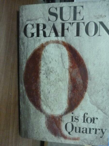 ~書寶 書T7/原文書_PHI~Q Is for Quarry_Sue Grafton
