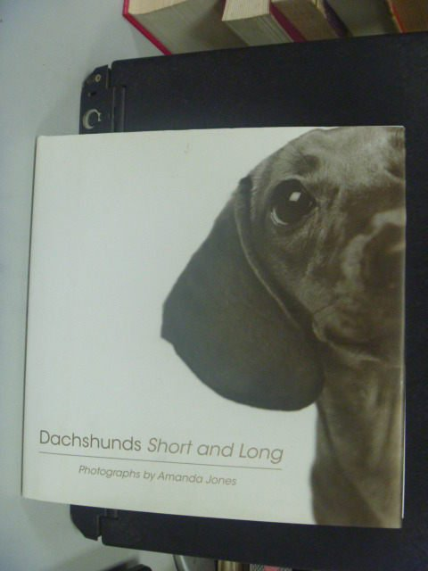 【書寶二手書T7/寵物_KJA】Dachshunds Short And Long_Amanda