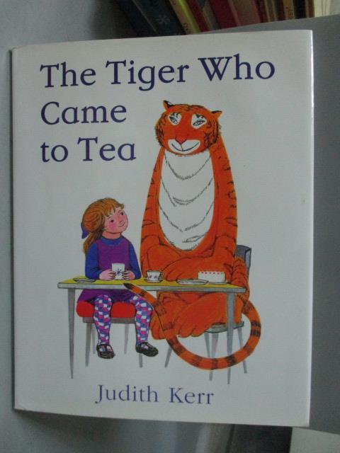 ~書寶 書T1/少年童書_ZAE~The Tiger Who Came to Tea_Ke