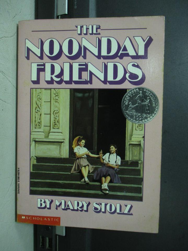 【書寶二手書T4/原文小說_NEG】The noonday friends_Mary stolz
