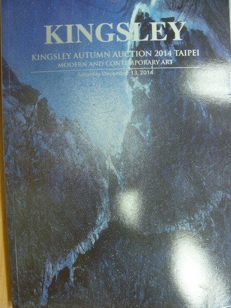 【書寶二手書T7/收藏_YAT】Kingsley autumn auction 2014_Mode..._2014/12