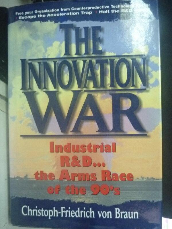 【書寶二手書T3/軍事_ZEA】The innovation war_Braun, Christoph-Friedric