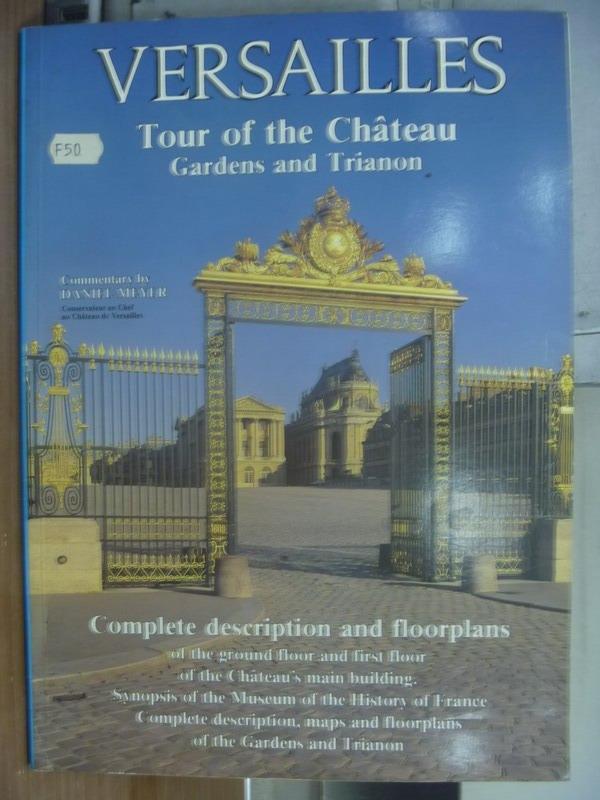 【書寶二手書T6/原文書_QNC】VERSAILLES_Tour of the..._daniel meyer