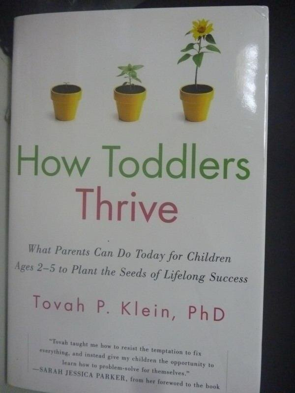 【書寶二手書T8/親子_ZIF】How Toddlers Thrive_Tovah P Klein