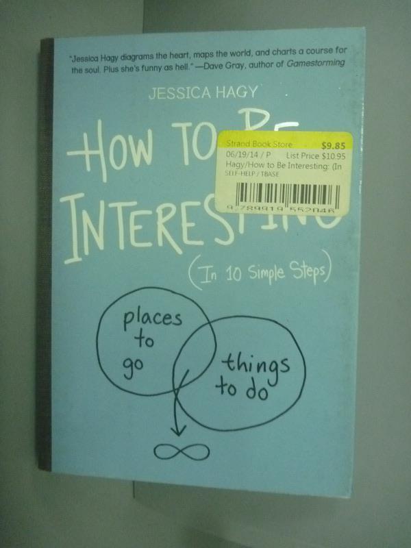 ~書寶 書T5/原文書_KIP~How to Be Interesting:In 10 S