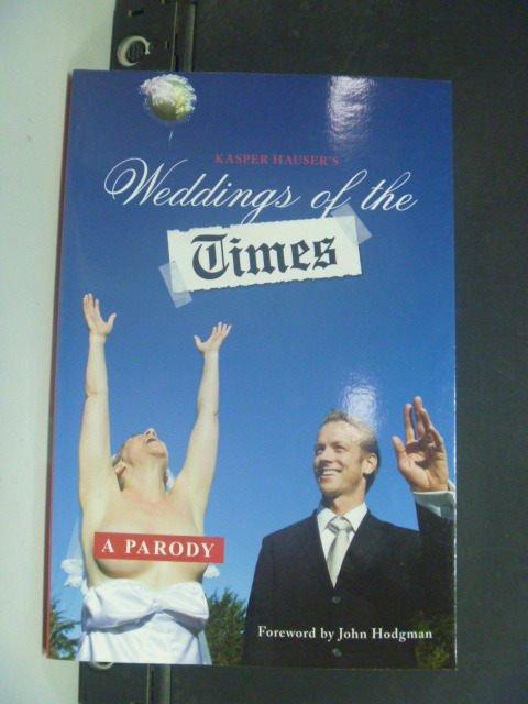 【書寶二手書T3/原文書_KHX】Weddings of the Times: A Parody
