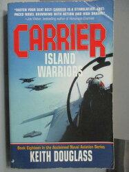 【書寶二手書T3/原文小說_NOH】Carrier Island Warriors_Keith Douglass