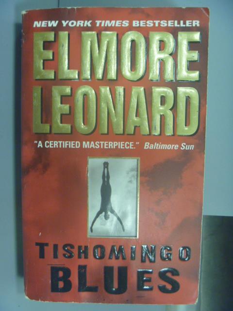 ~書寶 書T8/原文小說_NAO~Tishomingo Blues_Elmore Leon